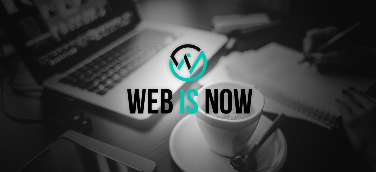 Web Is Now, are you ready for it?